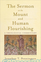Sermon on the Mount and Human Flourishing: A Theological Commentary