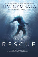 Rescue (HB): Seven People, Seven Amazing Stories