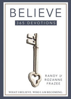 Believe 365-Day Devotional (PB): What I Believe. Who I Am Becoming.