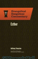 EEC: Esther (Evangelical Exegetical Commentary Series) (HB)