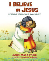 I Believe in Jesus: Leading Your Child to Christ (HB)