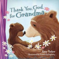 Thank You, God, for Grandma (Padded Board Book)