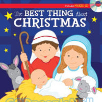 Best Thing about Christmas Sing-Along Storybook include Music CD (Padded HB)