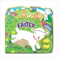 Tell Me about Easter (Die-Cut) (Board Book)