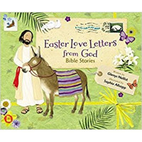 Easter Love Letters from God: Bible Stories (Series: Love Letters from God) (Hardcover)