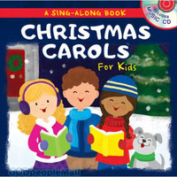 Christmas Carols for Kids: A Sing-Along Book with CD (Board Book)
