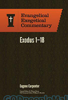 EEC: Exodus 1-18, Vol. 1  (Evangelical Exegetical Commentary Series) (HB)