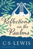 Reflections on the Psalms (Repackaged Ed.)