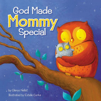 God Made Mommy Special (Board Book)