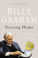 Nearing Home: Life, Faith, and Finishing Well (PB) - 93세 빌리 그레이엄 목사의 새로운 도전 원서