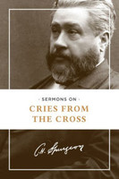 Sermons on Cries from the Cross (PB)