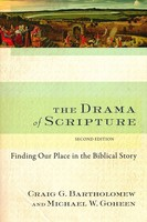 Drama of Scripture, 2d Ed.: Finding Our Place in the Biblical Story (Paperback)