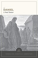 EEC: Daniel (Evangelical Exegetical Commentary) (Hardcover)