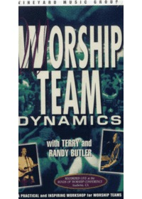 Worship Team Dynamics with Terry and Randy Butler (Video)