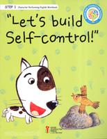 Lets build Self - control (Step1/CD포함) - 좋은나무성품학교 영어 성품 교재 시리즈