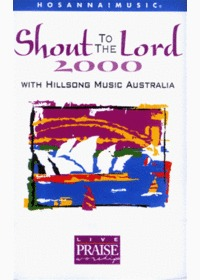 Live Praise & Worship - Shout to The Lord 2000 with hillsong music (Tape)