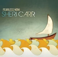 Sheri Carr - Fearless Now (CD)