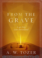 From the Grave: A 40-Day Lent Devotional (HB)
