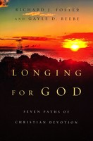 Longing for God: Seven Paths of Christian Devotion (Series: Renovare Resources) - 영성을 살다 원서 (PB)
