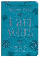 I Am Yours: Prayers for Gods Girl