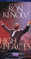 The Best of Ron Kenoly 론 케놀리 - High Places (Video)