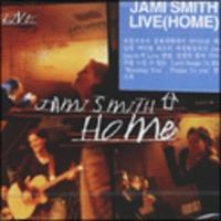 Jami Smith Live - Home (CD)