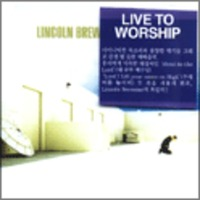 Lincoln Brewster Live To Worship (CD)