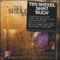 Ten Shekel Shirt -MUCH (CD)