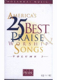 America s 25 Best Praise & Worship Songs 2 (Tape)