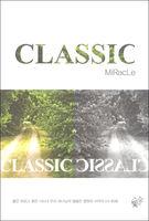 클래식 - 미라클 (CLASSIC - MiRacLe)