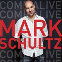 Mark Schultz - Come Alive (CD)
