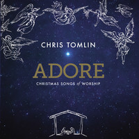 Chris Tomlin - Adore : Christmas Songs Of Worship (CD)