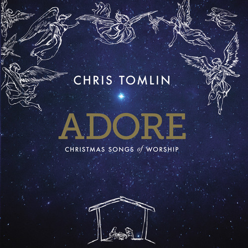 Chris Tomlin - Adore : Christmas Songs Of Worship (CD)