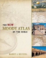 New Moody Atlas of the Bible, the (HB)