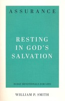 Assurance: Resting in Gods Salvation (31-Day Devotionals for Life)