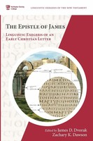Epistle of James: Linguistic Exegesis of an Early Christian Letter (Paperback)