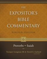 EBC Vol. 06: Proverbs-Isaiah, Rev. Ed. (Hardcover)