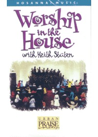 Worship in the House with Keith Staten (Tape)