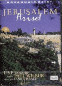 Live Praise & Worship - Jerusalem Arise! with Paul Wilbur (Tape)