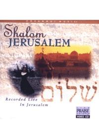 Praise & Worship - Shalom Jerusalem (Video CD)