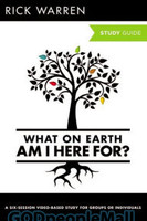 What On Earth Am I Here For? Study Guide (Series: Purpose Driven Life, the) - 목적이 이끄는 삶 원서 스터디 가이드북