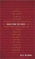 Grace from the Cross (Paperback)