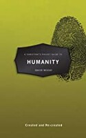 Christians Pocket Guide to Humanity: Created and Re-created (Pocket Guides) (Paperback)