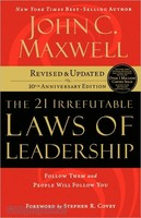 The 21 Irrefutable: Laws of Leadership