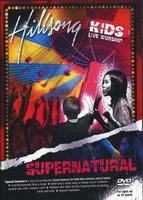 힐송키즈 라이브워십 3 - Supernatural (DVD)