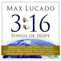 Max Lucado 3:16 - Songs of Hope (CD+DVD)