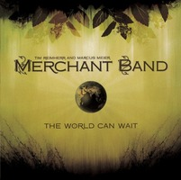 Merchant Band - The World Can Wait(CD)