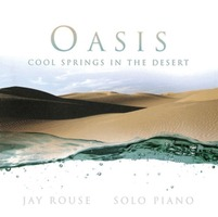Jay Rouse - Oasis : Cool Springs In The Desert (CD)