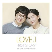 LOVE J - LOVE J FIRST STORY