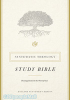 ESV: Systematic Theology Study Bible (Hardcover)